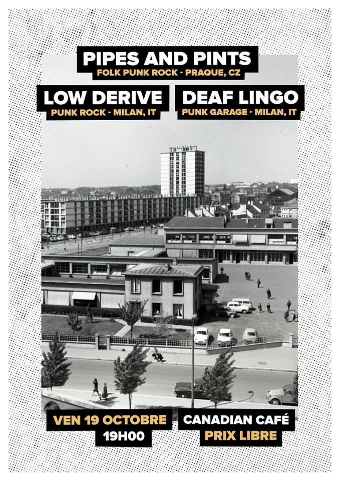 Pipes And Pints (CZ) + Deaf Lingo (IT) + Low Derive (IT)
