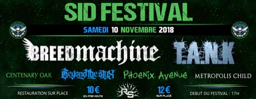 SID Festival : Breed Machine + T.A.N.K + Centenary Oak + Beyond The Styx + Phoenix Avenue + Metropolis Child