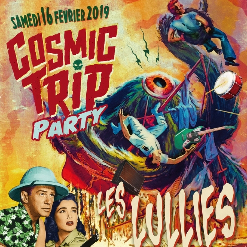 Cosmic Trip Party : Les Lullies + Weird Omen + Boogaloo Party ! avec Dee Jee Kay & DJ Linas