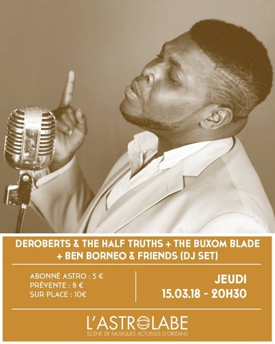 DeRobert & The Half-Truths + The Buxom Blade