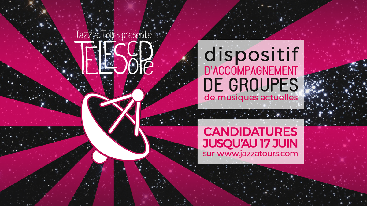 Dispositif Télescope : Jazz à Tours lance son appel à candidatures