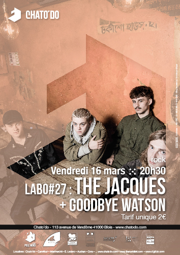 Labo #27 : The Jacques + Goodbye Watson