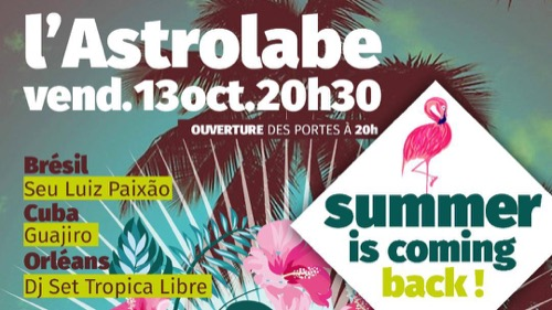 Summer Is Coming Back! : Seu Luiz Paixao + Guajiro + DJ Tropical Libre