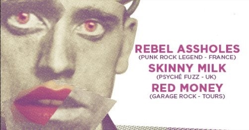 Printemps de Bourges OFF : Red Money + Skinny Milk + The Rebel Assholes