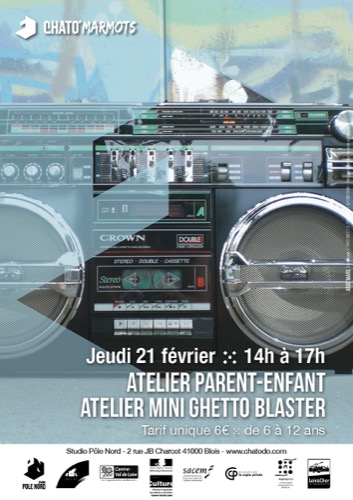 "atelier parent-enfant : ""Mini Ghetto Blaster"""