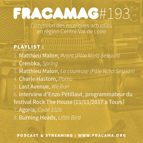 Fracamag #193 (ITW : Enzo de Béton / festival Rock The House)