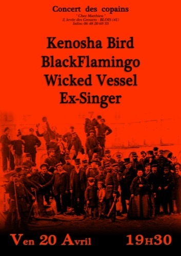 concert des copains : Kenosha Bird + Black Flamingo + Wicked Vessel + Ex-Singer