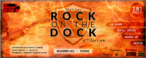 Rock on the Dock : La Jarry + Jekyll Wood + Warm Up + Motus