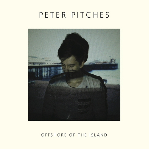 """""""Offshore of the Island"""" : premier EP pour Peter Pitches"""