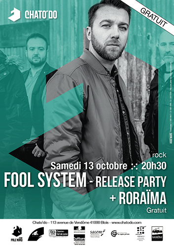 Fool System (release party) + Roraïma