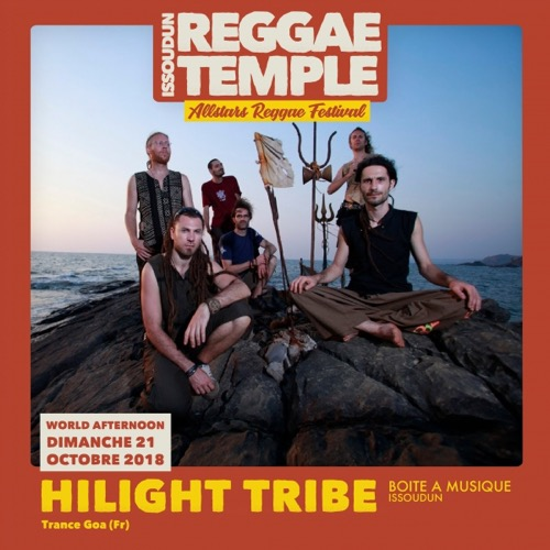 Issoudun Reggae Temple : Hilight Tribe