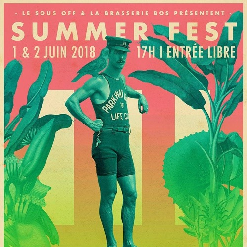 le Sous Off Summer III : Dr. Chan + Ol' Savannah + Sweat Like An Ape + les Lullies + DJ Chacha Boogers