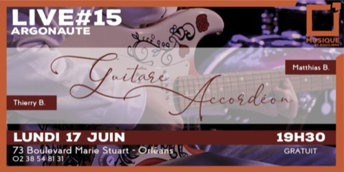 Live #15 : guitare / accordéon chromatique