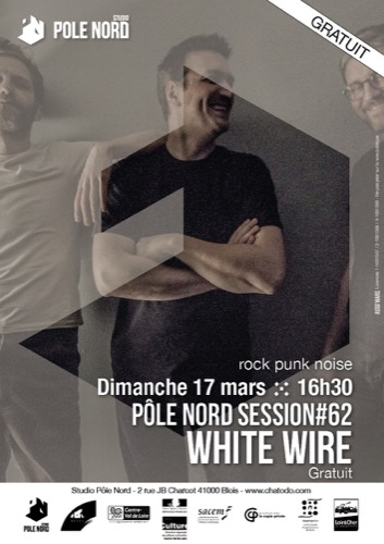 Pôle Nord Session #62 : White Wire