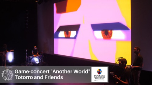 "Totorro & Friends, ""Another World"" (game-concert)"