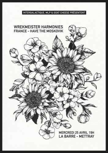 Wrekmeister Harmonies + France + Have The Moskovik