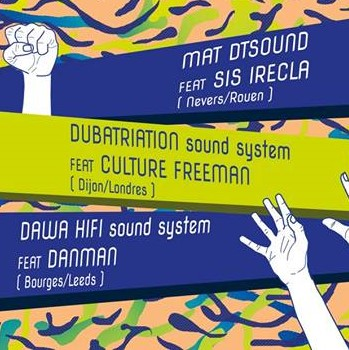Emmetrop Dub Meeting #7 : Dubatriation feat. Culture Freeman + Dawa Hifi feat. Danman + MatDTSound feat. Sis Irecla