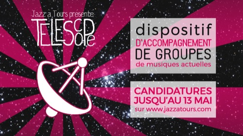 Dispositif Téléscope : Jazz à Tours lance son appel à candidatures