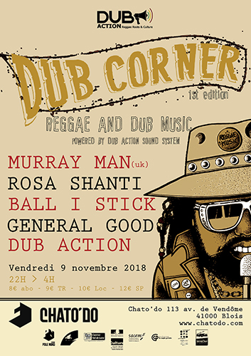 Dub Corner #1 : Murray Man + Rosa Shanti + General Good + Ball I Stick