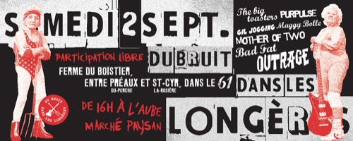 Festival Du bruit dans les longères : The Big Toasters + Purpulse + Gil Jogging + Maggy Bolle + Mother Of Two + Bad Fat + Outrage