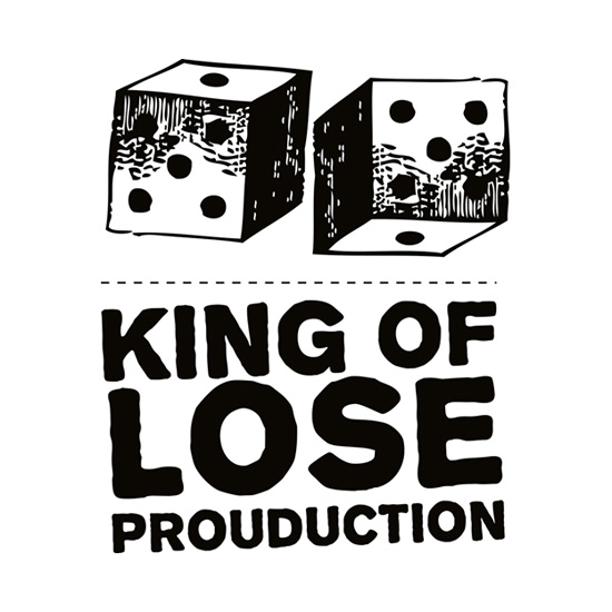 King Of Lose Prouduction