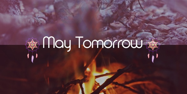 May Tomorrow
