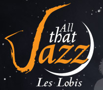 All That Jazz - les Lobis