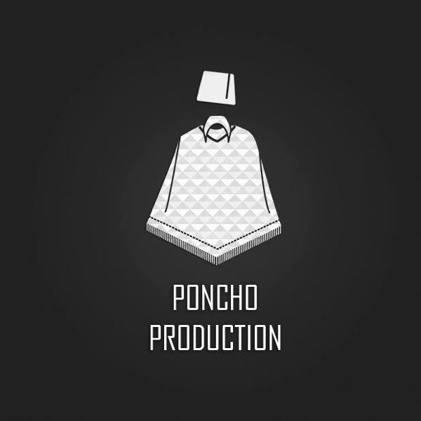 Poncho Production