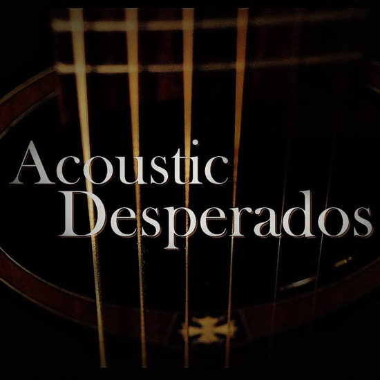 Acoustic Desperados