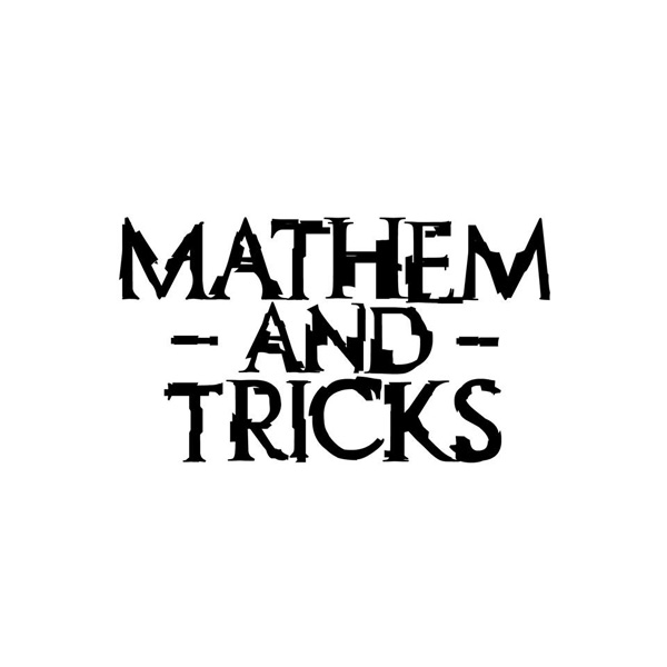 Mathem And Tricks