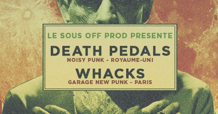 Death Pedals + The Whacks